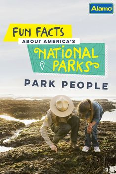 These 14 facts about the people behind the U.S. National Parks will leave you feeling adventurous.