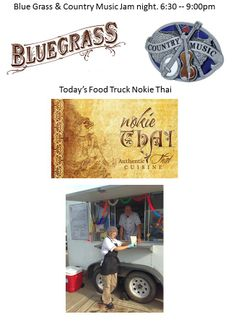 Make sure to come out today for our Blue Grass & Country Music Jam night. And our food truck today is Nokie Thai. Concord NC. Keep check at http://www.paparobbs.com for events.