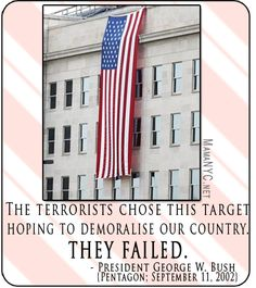 September Never Forget World Trade Center [Quotes In Memoriam] We Will Never Forget, Lest We Forget, Do You Remember, Always Remember, Bush Quotes, Remembering September 11th, Photo Record, I Pledge Allegiance