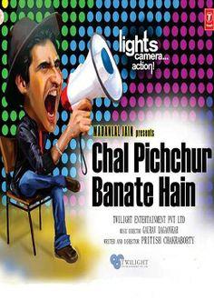 Chal Pichchur Banate Hain (2013) *DVD Rip* Watch Online