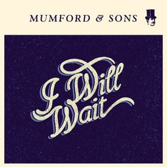 Mumford andSons- I Will Wait