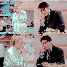 Phoebe and Joey are so cute.I love the bond they share with each other