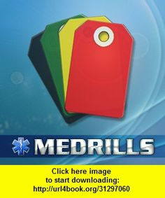 Medrills: Triage, iphone, ipad, ipod touch, itouch, itunes, appstore, torrent, downloads, rapidshare, megaupload, fileserve