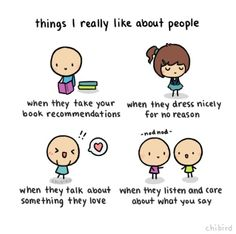It's so great to see these things in people. I have so much respect for people who listen and care when you talk.