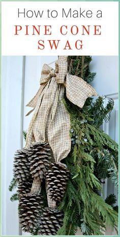 HOW TO MAKE A CHRISTMAS PINE CONE SWAG | LIFE - Pine Cone Crafts for Kids #HOW #MAKE #CHRISTMAS #PINE #CONE #SWAG #LIFE #Pine #Cone #Crafts #for #Kids Christmas Pine Cones, Christmas Swags, Christmas Ribbon, Christmas Holidays, Christmas Decorations, Christmas Ornaments, Holiday Decor, Christmas Snowman, Christmas Crafts