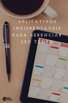 Aplicativos indispensáveis para gerenciar seu tempo - Blog Chega de Bagunça