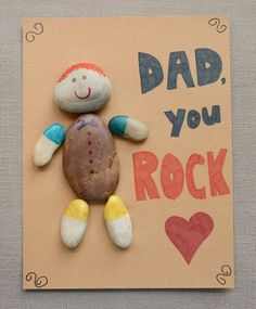 Dad Rocks: Father's Day Craft A Father's Day card from meet the Dubiens. [ Rock on. Thx from Mrs. Kids Fathers Day Crafts, Fathers Day Art, Gifts For Kids, Dad Birthday Crafts, Cool Gifts For Dad, Birthday Kids, Birthday Present Dad, Daddy Birthday Card, Craft Gifts