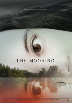 ♥ The Mooring Movie Poster - 2012