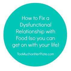 Untangling a Dysfunctional Relationship with Food When You are Busy and Life is Complicated   #overeating #help #selfcare #selfhelp #emotional #eating