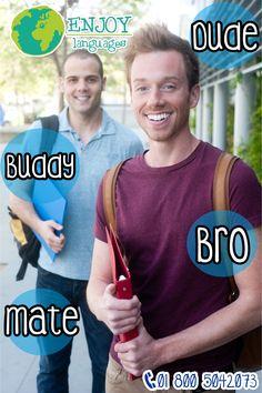 Te presentamos las 4 maneras de decir amigo en inglés ¡Utilízalas en tu próximo viaje de estudios! Estamos a tus órdenes: 01 800 5042073  #EnjoyLanguages  #Travel #Explore #EstudiaenelExtranjero