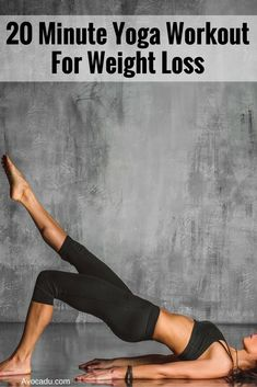 20 Minute Yoga Workout for Weight Loss | Lose Weight with Yoga Exercises For #health, #recipes, #free challenge groups, go to my website or message me… #totalbodytransformation