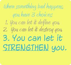 Let it STRENGTHEN you.