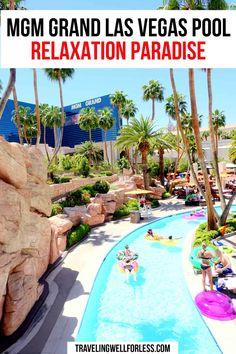 Usa Travel Guide, Travel Usa, Travel Guides, Travel Tips, Travel Hacks, Best Pools In Vegas, Vegas Pools, Mgm Grand Las Vegas, Las Vegas Hotels