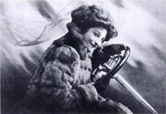Glamourous. Pioneer car racer. And, invented the rear view mirror - carried her boudoir hand mirror to look behind her!