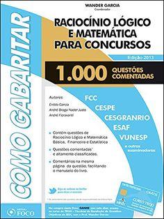Como Gabaritar: Raciocinio Logico e Matematica Para Concursos - Aprenda essa e outras dicas no Site Apostilas da Cris [http://apostilasdacris.com.br/como-gabaritar-raciocinio-logico-e-matematica-para-concursos/]. Veja Também as Apostila Exclusivas para Concursos Públicos.