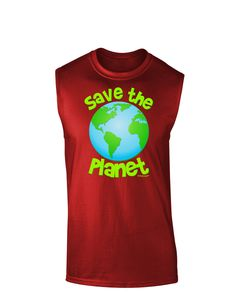 TooLoud Save the Planet - Earth Dark Muscle Shirt