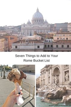 Seven things to add to your Rome bucket list itinerary. Rome, Italy. www.yokomeshi.co.uk