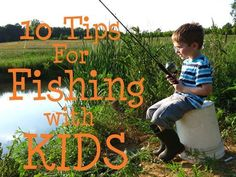 10 Tips for Fishing with Kids- Ways to make your fishing trip a fun success- even with younger kids! #FunFishing