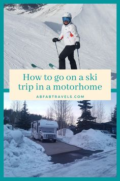 How easy is it to use a motorhome to go on a ski trip? How do you avoid freezing? Where can you stay and which are the best resorts for a ski tour? All questions answered in this article! #Skiing #WinterCamping #RVLife