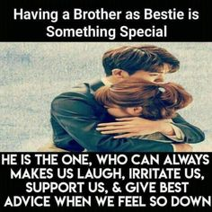 The 100 Greatest Brother Quotes And Sibling Sayings The famous quotes about brother: These quotes will tell you how brothers and sisters relationship and lo Bro And Sis Quotes, Brother Sister Love Quotes, Brother And Sister Relationship, Sister Quotes Funny, Nephew Quotes, Brother Memes, Funny Sister, Daughter Poems, Father Daughter