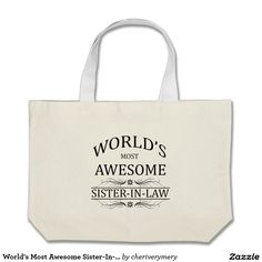 World's Most Awesome Sister-In-Law Jumbo Tote Bag