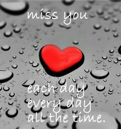 you are always on my mind not a day or night goes by. I miss you ole man. Missing You Love Quotes, Love Husband Quotes, Beautiful Love Quotes, Love Quotes For Her, Romantic Love Quotes, Love Yourself Quotes, Missing You So Much, Morning Love Quotes, Good Morning Love