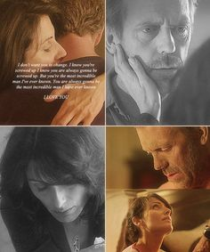 """""""I know you're screwed up. But you're the most amazing man I've ever met."""" Cuddy and House. #housemd"""