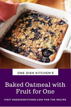 This easy baked oatmeal is the best way to start your day! It's almost like eating a warm oatmeal cookie in a bowl. Naturally sweetened with honey or maple syrup and filled with fruit. This single serving breakfast is baked in one pan for easy cleanup. Oatmeal With Fruit, Kitchen Dishes, Baked Oatmeal, Baking, Breakfast, Recipes, Food, Baked Oats, Morning Coffee