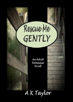 Rescue Me Gently! Such a great romance, mystery novel. Highly recommend!!!       http://www.amazon.com/dp/B00GQLN92S/ref=cm_sw_r_pi_awdl_tx9Isb0HPRSJK