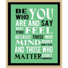 Dr Suess Childrens Be who you are modern print poster 8x10 ($8.99) ❤ liked on Polyvore
