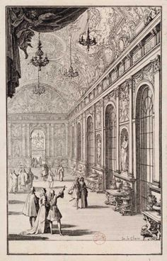 a-l-ancien-regime: The Hall of Mirrors at Versailles with the solid silver furniture and objects made for Louis XIV. An engraving of 1684 by Sébastian Leclerc (French, Louis Xiv, Chateau Versailles, Palace Of Versailles, French History, Art History, French Royalty, Hall Of Mirrors, French Architecture, Historical Maps