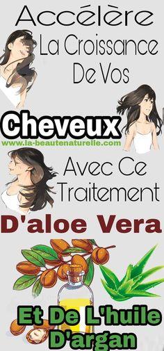 Accélère la croissance de vos cheveux avec ce traitement d'aloe vera et de l'huile d'argan #croissance #cheveux