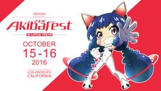 Event: AkibaFest 2016    Date: October 15-16, 2016 Location: Little Tokyo Admission:  http://www.akibafest.com/films.php OFFICIAL WEB:  ...