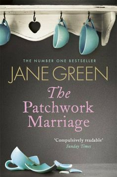 The Patchwork Marriage by Jane Green. $6.90. 416 pages. Publisher: Penguin (March 15, 2012)