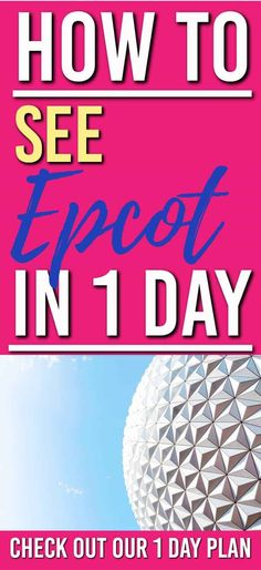 Trying to see Epcot in 1 day? This Epcot touring plan gives the best things to do in 1 day| Epcot Rides | Epcot 1 day plan | via @familymoneyplan