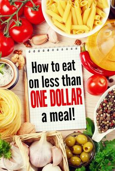 How to Eat on Less Than a Dollar a Meal with frugal living tips anyone can use. It's easy to save money on groceries with these budget savvy tips!