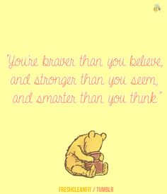 tao of pooh quotes - Google Search Tao Of Pooh Quotes, Pooh Bear, Stronger Than You, Pet Names, Disney Movies, Winnie The Pooh, Reading, Gratitude, Childhood