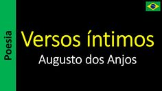 Versos íntimos - Augusto dos Anjos  | Poema