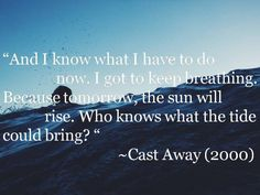 Cast Away Movie Quotes : 8 Famous Dialogues                                                                                                                                                                                 More