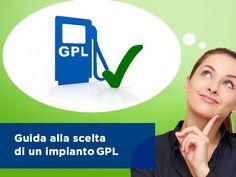 Auto: quale impianto GPL scegliere? | Guide utili #auto