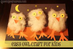 Easy Owl Craft for Kids - Make your own line-up of owls, using cotton batting | Queen Bee Coupons