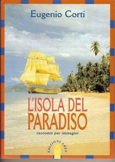 Eugenio Corti - L'isola del paradiso