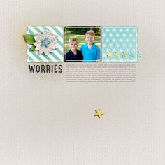 Worries -Jenn Marione/jk703 Amber LaBau - Little Dreamer Papers & Elements http://the-lilypad.com/store/little-dreamer-papers.html, http://the-lilypad.com/store/little-dreamer-elements.html,  Of Wishes, Dreams and Happily Ever Afters, Love Letters Alpha http://the-lilypad.com/store/love-letters-smd.html,  The Pencil Font - Heather Joyce, Scrapping With Liz - Angles & Squares http://scraporchard.com/market/Squares-Angles-Digital-Scrapbook-Templates.html - Modified
