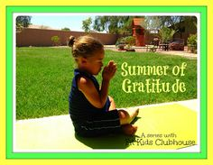 Teaching Gratitude through crafts, activities and acts of service. Free printable Summer of Gratitude Bucket List.