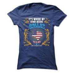 Awesome Tee DALLAS - Its Where My Story Begins! T-Shirts
