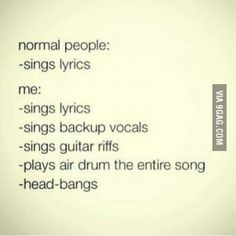 How normal people sing and how I sing songs