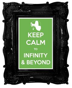 Keep Calm to Infinity and Beyond