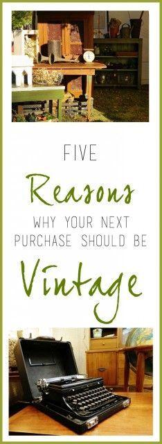 Five Reasons For Choosing Vintage - Homeology Modern Vintage