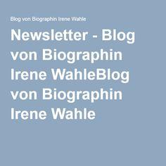 """Abonnieren Sie meinen aktuellen Newsletter, die """"Biographischen Neuesten Nachrichten"""""""