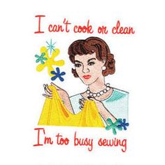 1000 Images About Sewing Cartoons Amp Quotes On Pinterest Sewing Sewing Rooms And Sew